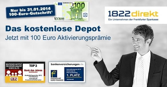 100€ Gutschrift für alle neuen Depots bei 1822direkt.de bis 31.01.2014
